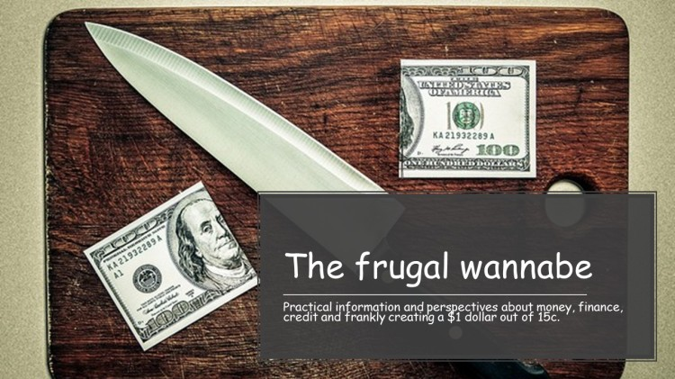The frugal wannabe
